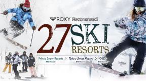 ROXYレコメンド 27スキーリゾート スペシャルサイト オープン!